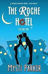 The Roche Hotel (Short & Sweet Romantic Comedy): Season One