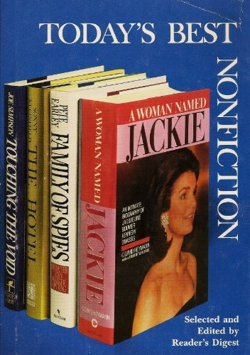 A Woman Named Jackie/Family of Spies/The Hotel/Touching the Void (Reader's Digest Today's Best Nonfiction, Volume 6: 1989)