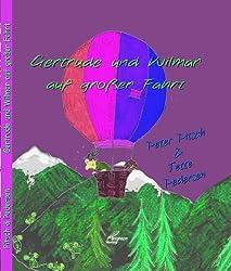 Gertrude und Wilmar auf großer Fahrt