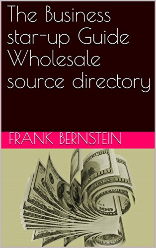 The Business star-up Guide Wholesale source directory