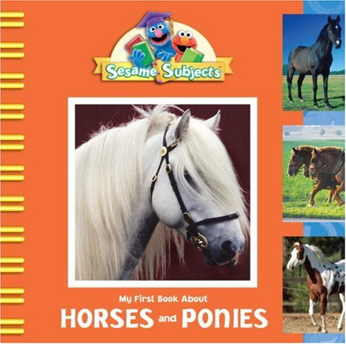Download Sesame Subjects: My First Book about Horses and Ponies (Sesame Street) ebook