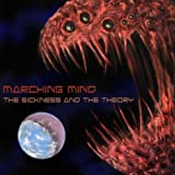 Sickness & The Theory by Marching Mind (2012-08-10)