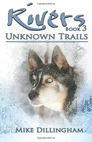 Rivers: Unknown Trails pdf epub