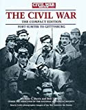 img - for The Civil War Times Illustrated: Fort Sumter to Gettysburg (The Compact Edition) book / textbook / text book