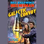 Galactic Convoy   Bill Baldwin