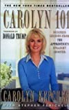 Carolyn 101 Business Lessons from Apprentice's Straight Shooter by Kepcher, Carolyn [Touchstone,2005] [Paperback]