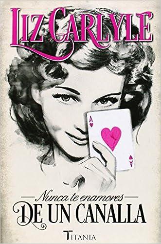 Book Nunca Te Enamores de Un Canalla