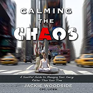 Calming the Chaos Audiobook