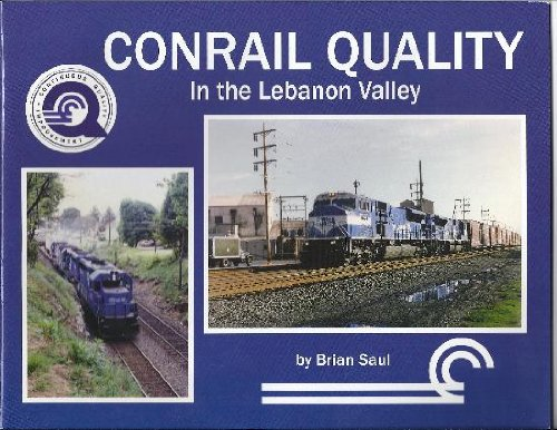 Conrail Quality in the Lebanon Valley Text fb2 book