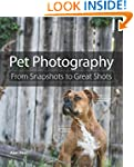 Pet Photography: From Snapshots to Gr...