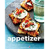Canadian Living: The Appetizer Collection
