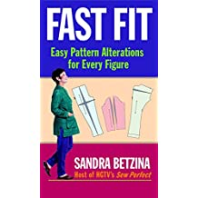 Fast Fit: Easy Pattern Alterations for Every Figure