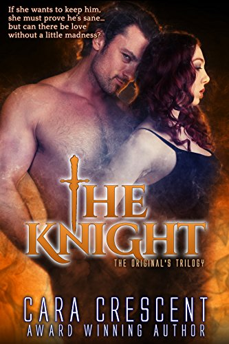 The Knight: The Original's Trilogy - Book 3