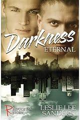 Darkness Eternal (Refuge Inc.) Paperback