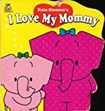 img - for I Love My Mommy (Shaped Naptime Tales Books) book / textbook / text book