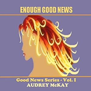Enough Good News Audiobook