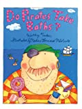 Do Pirates Take Baths?, K. Tucker, 0613925637