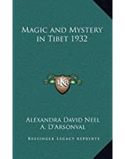 Magic and Mystery in Tibet 1932