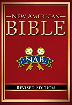 Catholic New American Bible, Revised Edition by [Authors, Various]