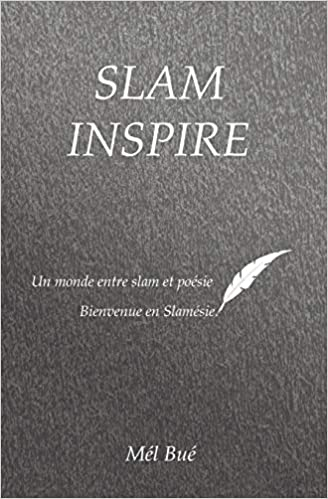 Amazon Com Slam Inspire Bienvenue En Slamesie French