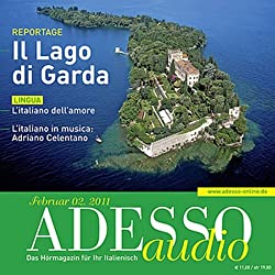 ADESSO Audio - L'italiano dell'amore. 2/2011. Italienisch lernen Audio - Flirten auf Italienisch