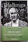 https://libros.plus/vilallonga-la-rosa-la-corona-y-el-marques-rojo-memorias-no-autor/
