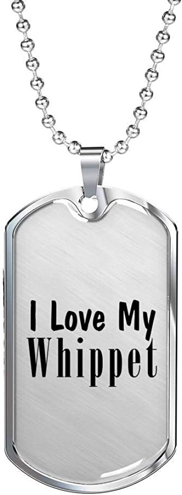 Luxury Dog Tag Necklace Lover Owner Mom Dad Gifts Love My Whippet