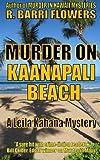 Murder on Kaanapali Beach (A Leila Kahana Mystery) (Leila Kahana Mysteries) (Volume 2)