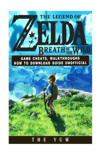 Price comparison product image The Legend of Zelda Breath of the Wild Game Cheats, Walkthroughs How to Download