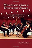 Musicians from a Different Shore, Mari Yoshihara, 1592133320