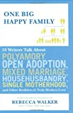 One Big Happy Family: 18 Writers Talk About