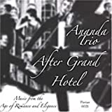 After Grand Hotel: Music From The Age Of Romance & Elegance by Various Composers