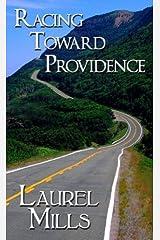 Racing Toward Providence by Laurel Mills (2008-09-30) Paperback