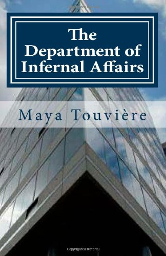 The Department of Infernal Affairs: The Exposed Underbelly of the International Monetary Fund