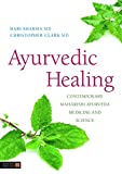 img - for Ayurvedic Healing: Contemporary Maharishi Ayurveda Medicine and Science Second Edition book / textbook / text book