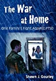 The War at Home, Shawn J. Gourley, 097900845X