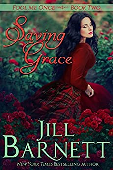 Saving Grace  (Fool Me Once Book Two) by [Barnett, Jill]