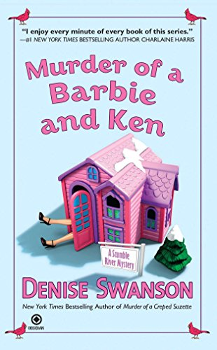 Murder of a Barbie and Ken (Scumble River Mysteries, Book 5) -