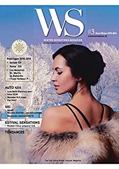 Winter Sensations Magazine: Le magazine de l'hiver & lifestyle (French Edition)