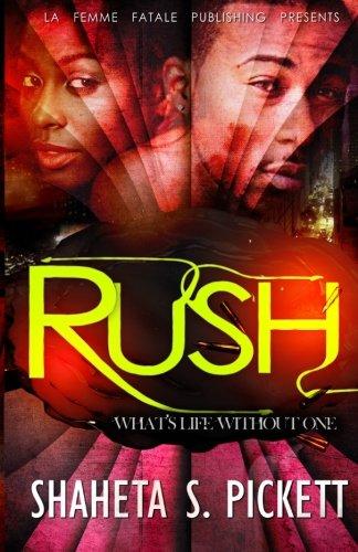 Rush (La' Femme Fatale' Publishing )