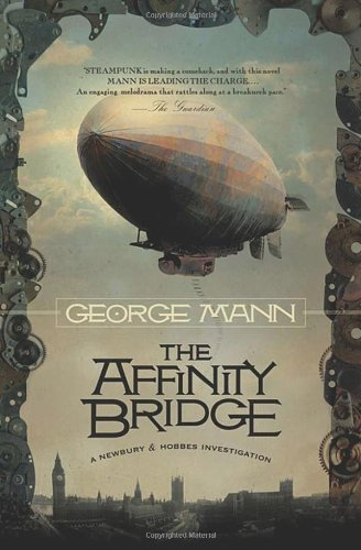 The Affinity Bridge (Newbury & Hobbes Investigations) pdf