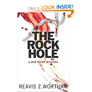 The Rock Hole: A Red River Mystery (Red River Mysteries) Reavis Z Wortham