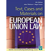 Text, Cases and Materials on European Union Law
