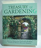 img - for Treasury of Gardening - Annuals, Perennials, Vegetables, Herbs, Landscape Design & Specialty Gardens book / textbook / text book