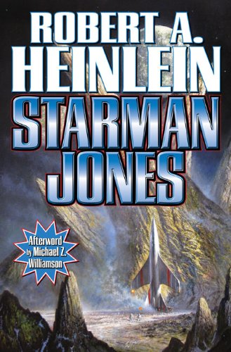 Starman Jones (Heinlein's Juveniles Book 7)