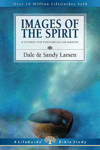 Images of the Spirit (Lifeguide Bible Studies)