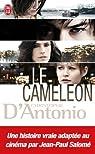 Le caméléon : L'invraisemblable histoire de Frédéric Bourdin par D'Antonio