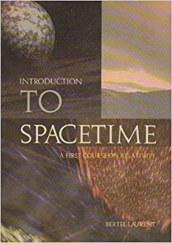 Introduction To Spacetime: A First Course On Relativity