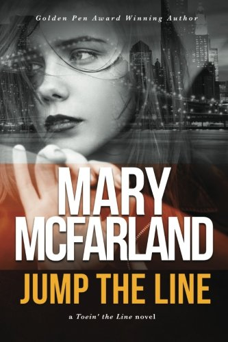 Read Online Jump The Line (Toein' The Line) (Volume 1) PDF