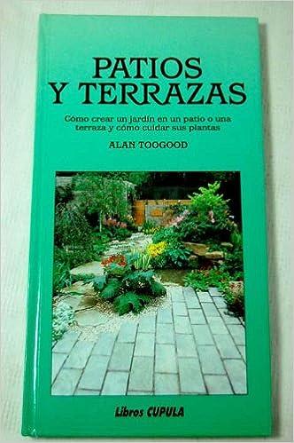 patios y terrazas spanish edition